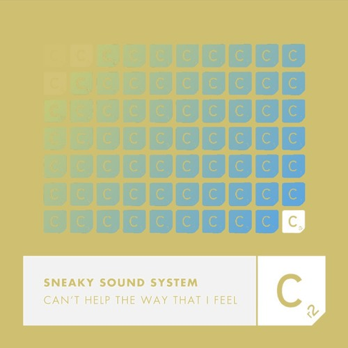 Sneaky Sound System - Can't Help The Way That I Feel (Elternhouse Remix)