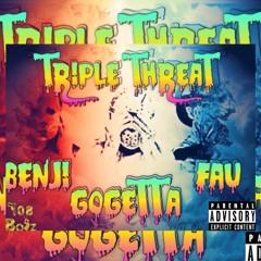 Fau x Getta x Benji - Triple Threat