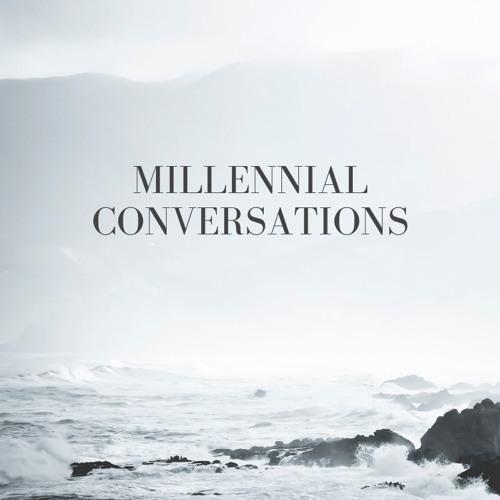 Millennial Conversations 13 - Why The Millennial Bashing