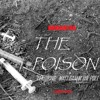 The Poison feat. Matt Ganem the poet