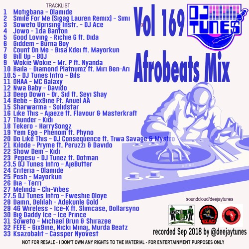 Vol 169 Afrobeats Mix Sept 2018