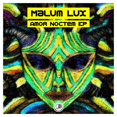 Amor Noctem EP By Malum Lux | OUT NOW!