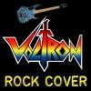 Voltron 1984 Theme - Rock Cover