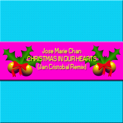 christmas in our hearts jan cristobal remix by jan cristobal free listening on soundcloud