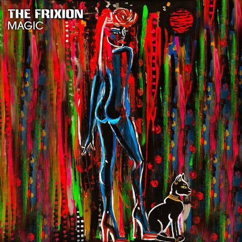 The Frixion - Magic