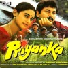 Download Priyanka (1995) - Khili Chandni Hamein Keh Rahi (part 1) Mp3