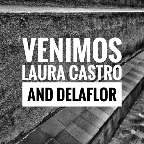 VENIMOS. MISS CAFEINA (Cover by LAURA CASTRO AND DELAFLOR)
