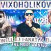 IZBA VIXOHOLIKÓW v28 - DJ ARSWELL & DJ FANATYK & DJ REV
