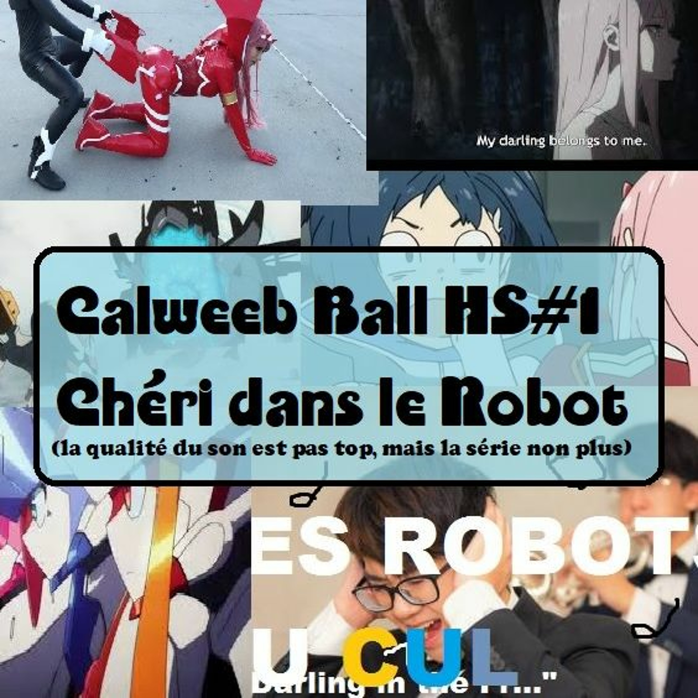 Calweeb Ball Hors Série #1