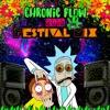 Chronic Flow 2018 Festival Mix
