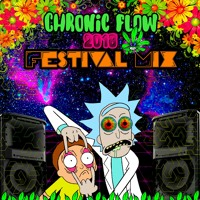Chronic Flow - Chronic Flow 2018 Festival Mix