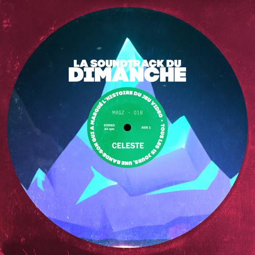 La Soundtrack du Dimanche #18 - Celeste