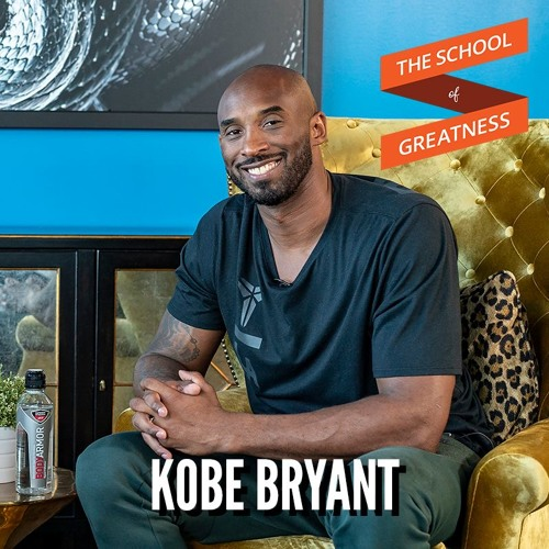 EP 691 Kobe Bryant: Mamba Mentality and The Mind of a Champion