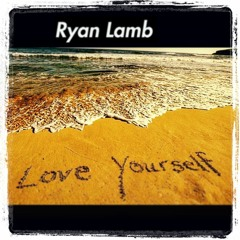 Ryan Lamb - Love Yourself (prod.homage)