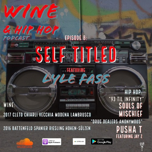 Episode 8: Self Titled Featuring Lyle Fass