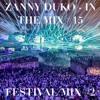 Zanny Duko - In The Mix #15 (Festival Mix #2)