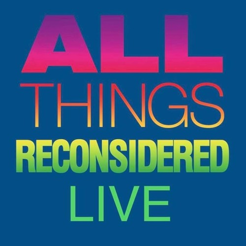 All Things Reconsidered Live #81