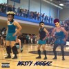 Westy Niggas