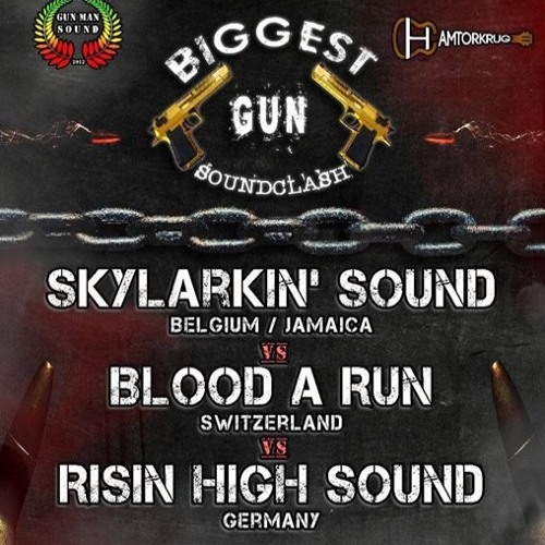 Biggest Gun Soundclash Blood A Run Customs