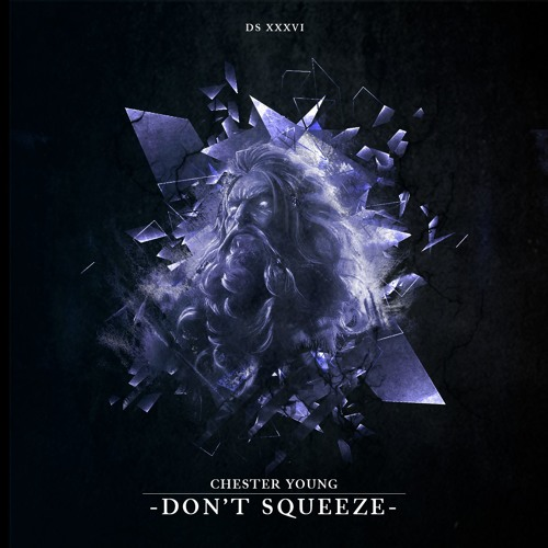 Chester Young - Don't Squeeze (FREE DOWNLOAD)