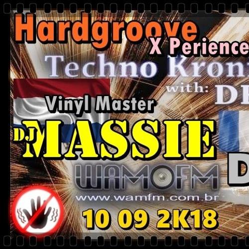 Massie vinyl master On Hardgroove Xperience video & audio @Techno Kronix on wamfm.com.br 10 09 2K18