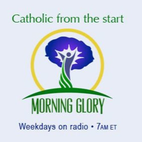 Morning Glory for Monday, September 10th, 2018 with Mark De Young on Catholic Men United!