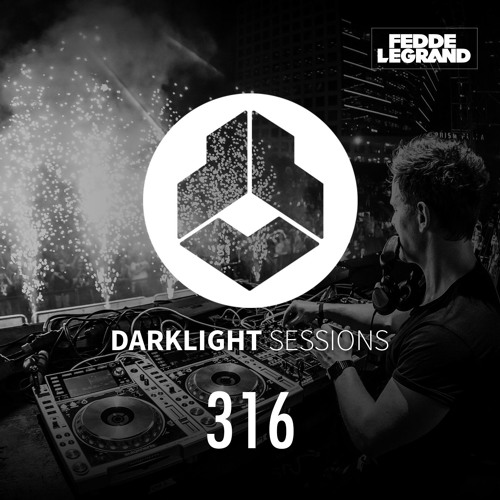 Fedde Le Grand - Darklight Sessions 316