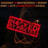 Haddaway Vs Martin Garrix & Brooks - What Is Byte (MIAMI ROCKETS H4CKED)