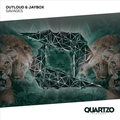 Outloud & Jaybox - Savages