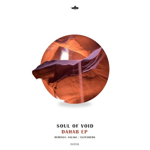 Soul Of Void - Dahab EP