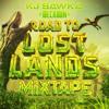 KJ Sawka x Decadon - Official Road To Lost Lands Mixtape 2018