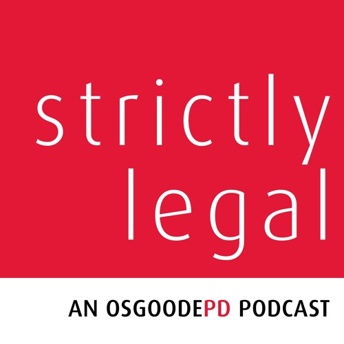 Strictly Legal - Episode 6: Regulating in the Context of Change