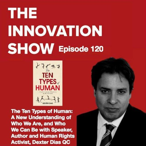 EP 120: The Ten Types of Human: A New Understanding of Who We Are with Dexter Dias