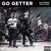 Jimmy Prime x Jayy Brown - Go Getter