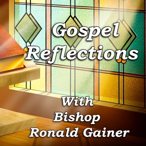 Gospel Reflections