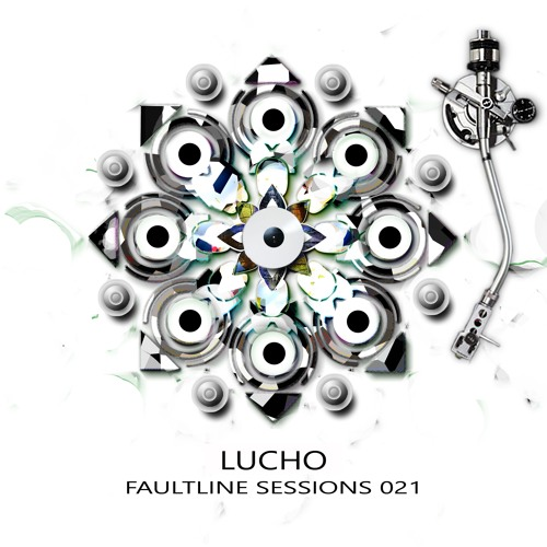 Lucho_Faultline Sessions 021