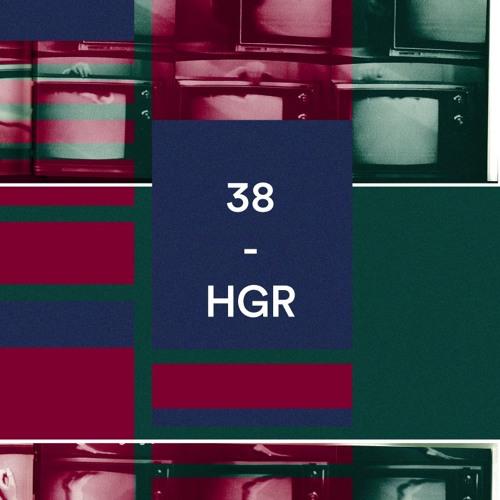 Bunker Podcast 38 - HGR