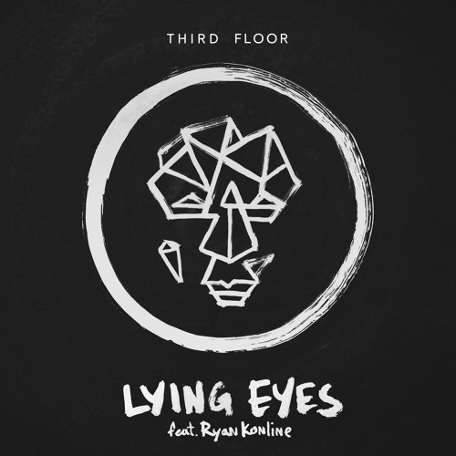 Third Floor - Lying Eyes featuring Ryan Konline