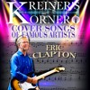 KREINER'S KORNER COVER SONGS OF ERIC CLAPTON