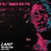 LANY - Thru These Tears (DIMAS Remix)