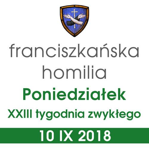 Homilia: poniedziałek XXIII tygodnia - 10 IX 2018
