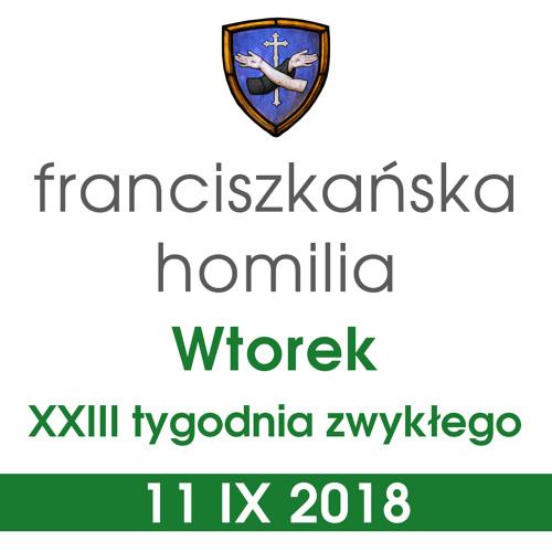 Homilia: wtorek XXIII tygodnia - 11 IX 2018