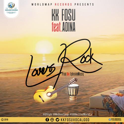 KK Fosu - Lovers Rock ft. Adina