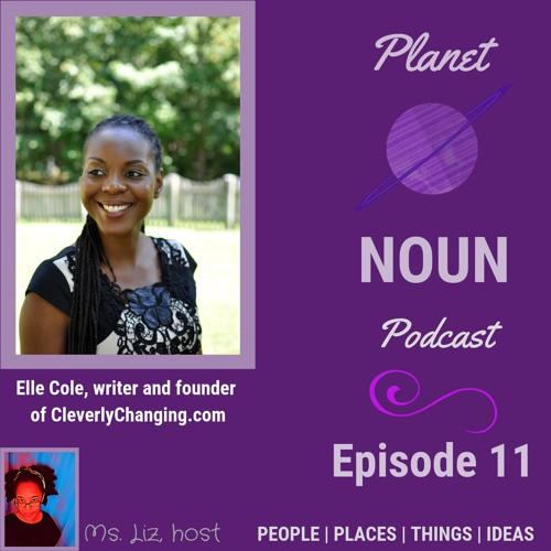 Episode 11: Sickle cell awareness & Clever responses to life's Changes—with Cleverly Changing