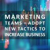ISF Podcast: Marketing Teams - Adopt New Tactics to Increase Business