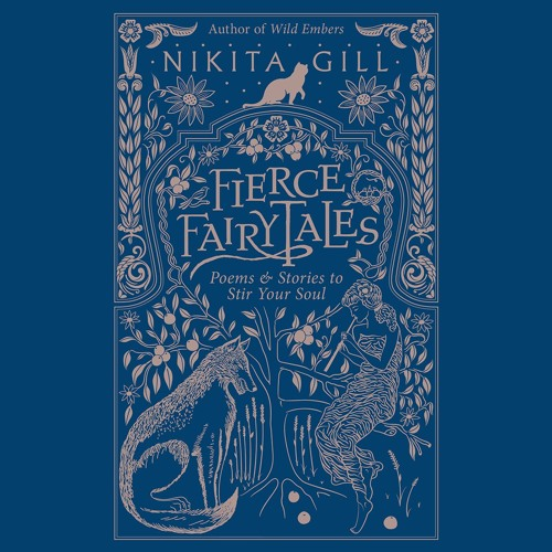 FIERCE FAIRYTALES by Nikita Gill. Read by the Author - Audiobook Excerpt