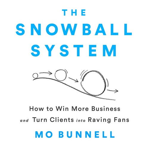 THE SNOWBALL SYSTEM by Mo Bunnell. Read by the Author - Audiobook Excerpt