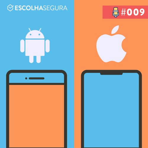 #009. Android vs IOS em 2018 | FIGHT, PELEJA, PORRADA e BOMBA!