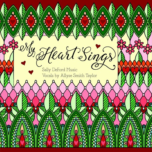 My Heart Sings (featuring Allyse Smith Taylor)