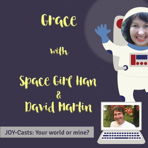 Your World or Mine? JOY-Cast with David Martin